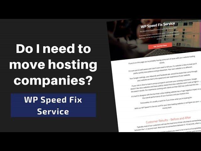 Do I need to move hosting companies? - WP Speed Fix