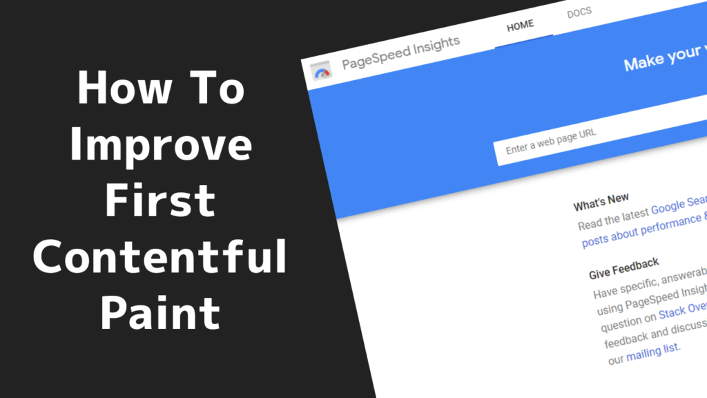 How To Improve First Contentful Paint