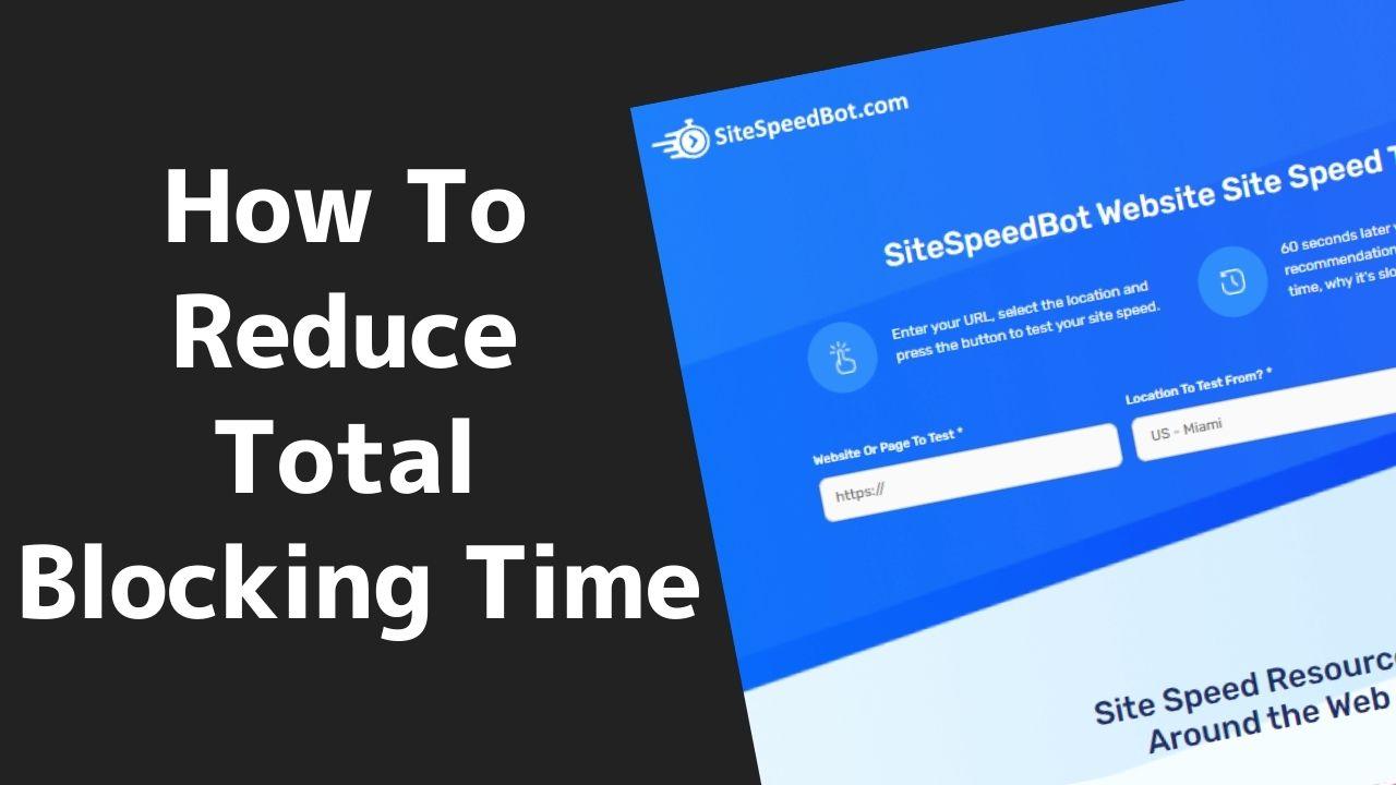 Reduce total blocking time